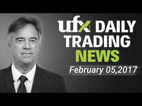 UFXDaily Forex Currency Trading News 05-February-2017