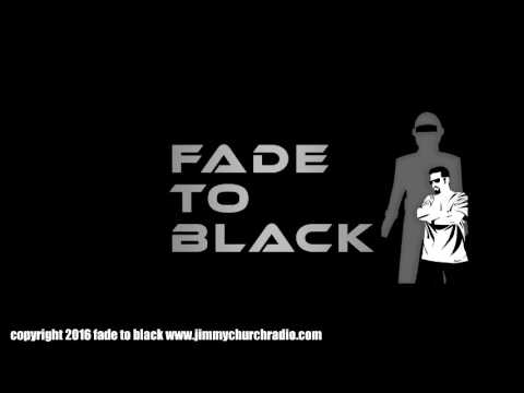 Ep. 659 FADE to BLACK : Noory, Lewis, Bara, Corbell : LIVE