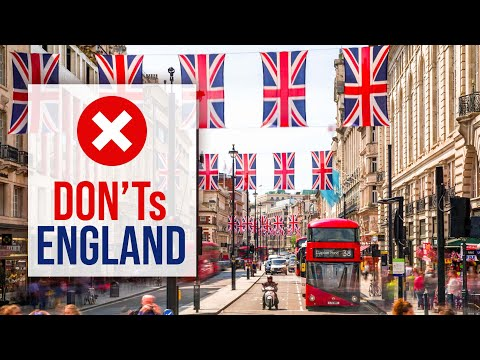 What NOT to do in ENGLAND - DON'Ts of England [2021 U.K. Travel Guide]