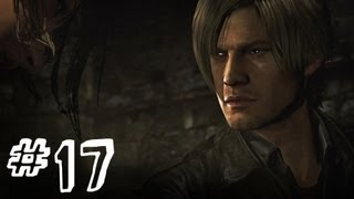 Resident Evil 6 Gameplay Walkthrough Part 17 - BRZAK - Leon / Helena Campaign Chapter 3 (RE6)