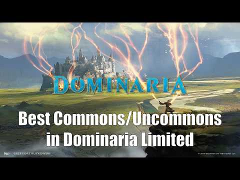 Dominaria Limited Review:  Best Commons & Uncommons