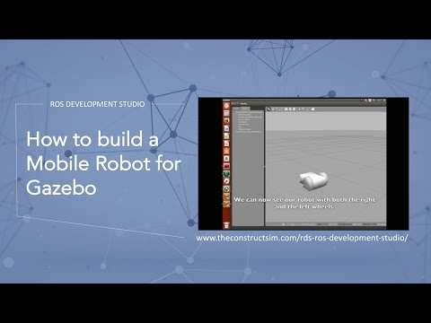 How to build a Mobile Robot for Gazebo