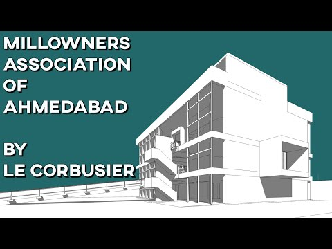 MILLOWNERS ASSOCIATION, AHMEDABAD, BY LE CORBUSIER