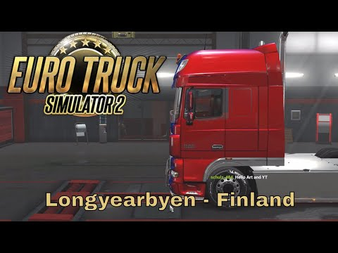 Euro Truck Simulator 2 - The Farthest North we can get- Longyearbyen to Finland