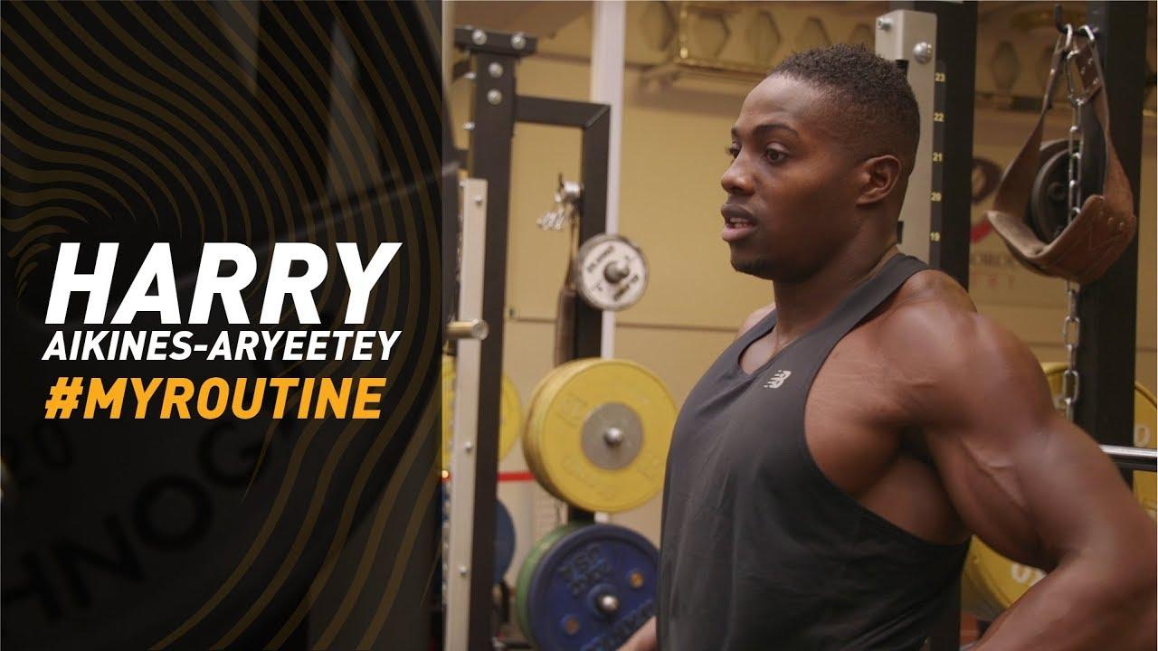 #MyRoutine - Harry AA - sprinter's gym workout