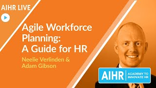 Agile Workforce Planning: A Guide for HR   Adam Gibson