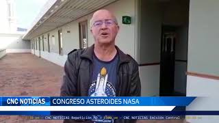 CNC Noticias Pasto - Congreso de asteroides en la NASA