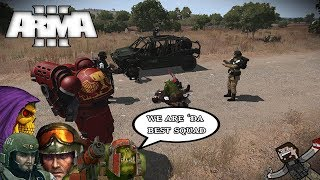 ARMA 3 (Warhammer 40k) Funny Moments - Part 1