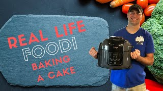 Baking a Cake in an Air Fryer | Real Life Foodi
