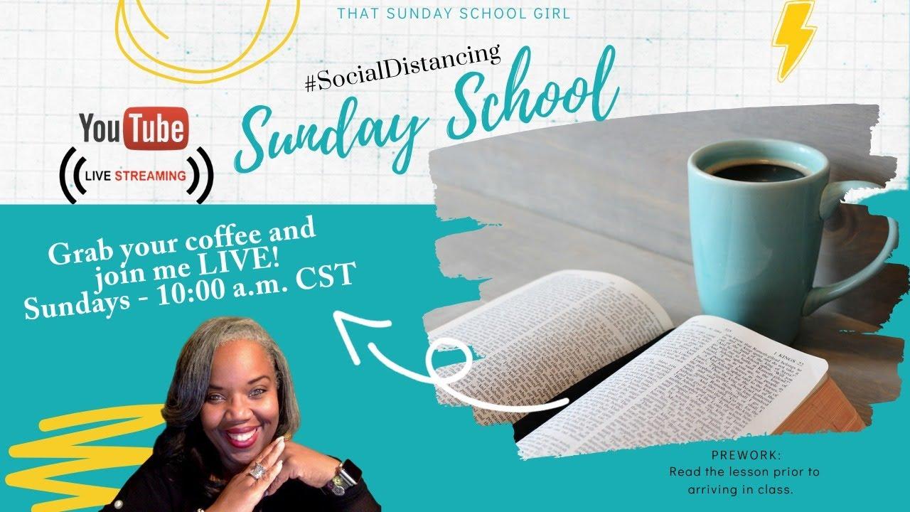📝💻#SocialDistancing Sunday School with #TSSG:  The Boy Jesus - July 12, 2020