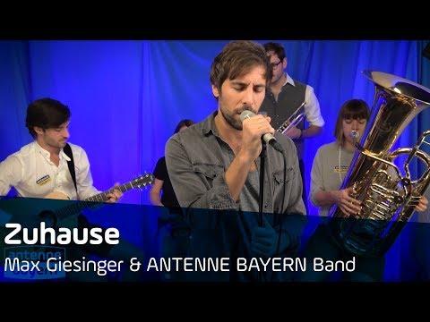 Max Giesinger | Zuhause | Bayerische Version | ANTENNE BAYERN Band