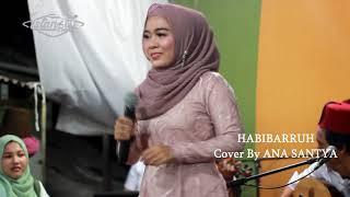 Jalsa Terbaru ( Habibarruh ) ANA SANTYA feat ISTANBUL GAMBUS ( High Quality Audio )