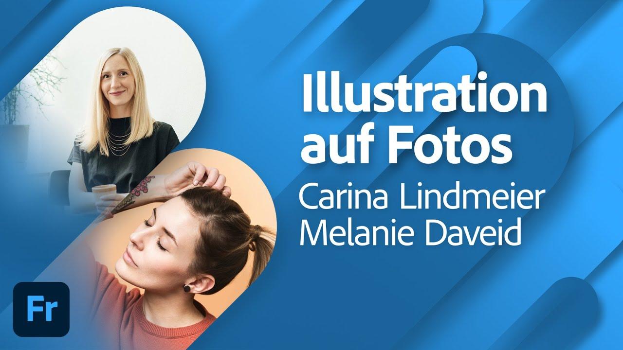 Illustration auf Fotos mit Carina Lindmeier und Melanie Daveid  Adobe Live