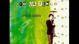 Upside Down Yo La Tengo