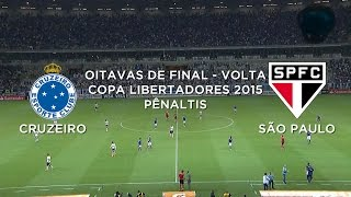 Pênaltis - Cruzeiro 4 x 3 São Paulo - Libertadores - 13/05/2015