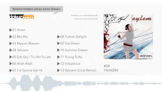Eylem - Yalnızım  (Audio)