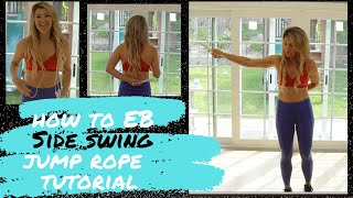 How to EB Side Swing Jumping Rope Tutorial - Front back cross