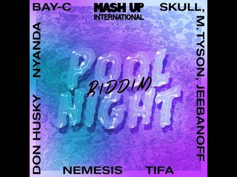 Pool Night Riddim Mix 🎤Tifa 🎤Nemesis 🎤Bay-C & More (Mash Up 🌏 ➤ July 2018)