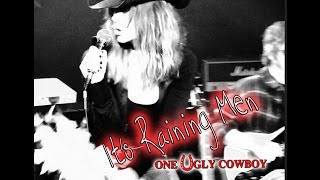 IT'S RAINING MEN - (cover by One Ugly Cowboy)