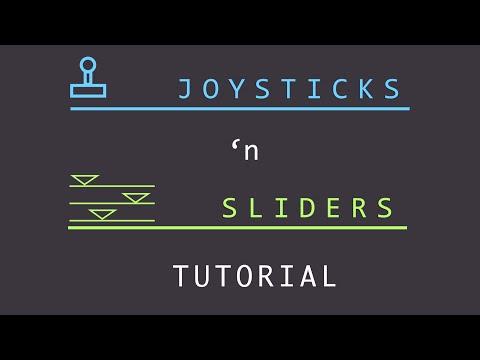 Joystick 'n Sliders Tutorial