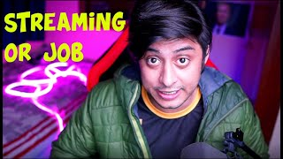 Streaming Career or Job | An Engineer Who Left Job For Streaming Explains [Hindi]
