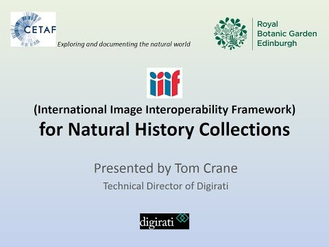 International Image Interoperability Framework For Natural History Collections