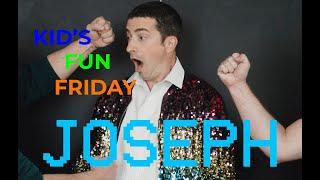 Fun Friday: Joseph