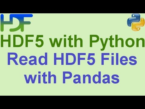 10/10- HDF5 with Python: How to Read HDF5 Files using Pandas