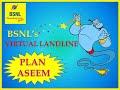 Virtual Landline Plan Aseem from BSNL
