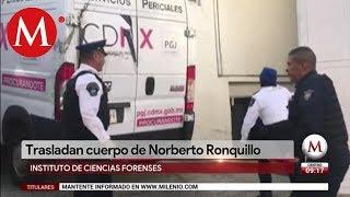 Trasladan cuerpo de Norberto Ronquillo