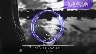 Nesco & NA-NO - Fireflies