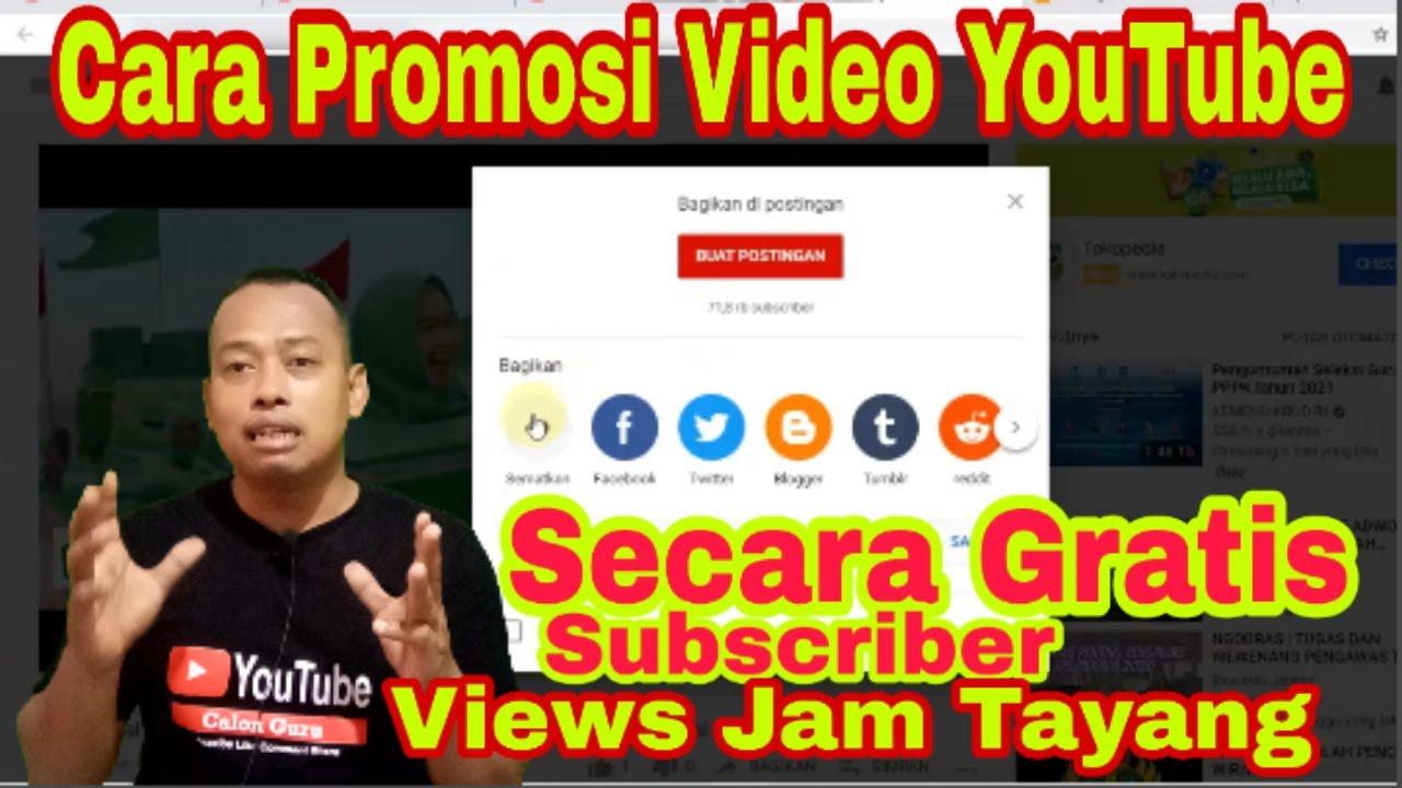 Cara Promosi Channel Youtube Gratis Di Media Sosial Yang Benar Untuk Menambah Subscriber Dan Views Youtube