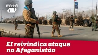 EI reivindica ataque no Afeganistão