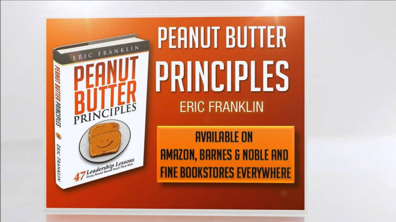Read e-book Peanut Butter Principles: 47 Leadership Lessons