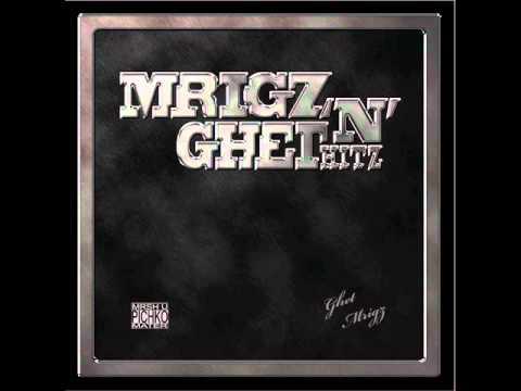 MRIGO & GHET - REPREPETE f. Emkej, Mito MRIGZ N GHET HITZ Album