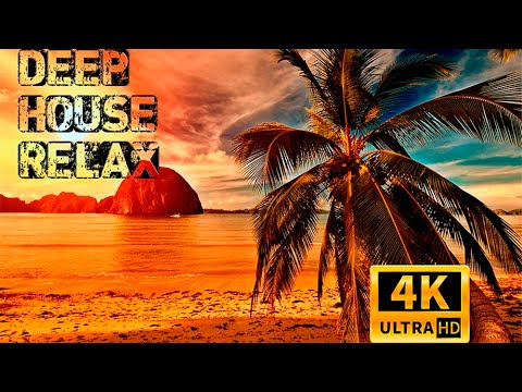 4K Deep House Relax 2020 ☃️☃️☃️New Year Mix 2020🎄🎄🎄