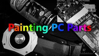 How to Paint a Graphics Card!