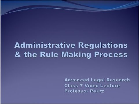 Class 7 - Administrative Regulations & the Rule Making Process