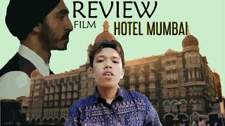 Film Review: Hotel Mumbai