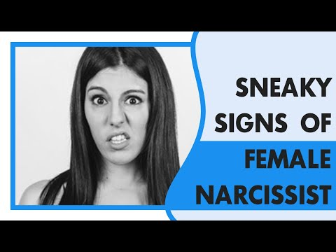 Sneaky Signs You Are Dealing with A Female Narcissist