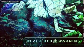 Black Box Warning Will To Power
