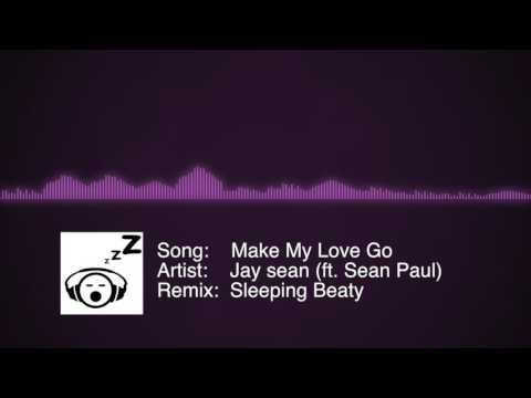 Make my love go (SleepingBeaty Remix)