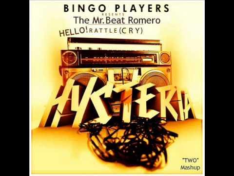 Bingo Players - Hello Rattle (Cry) (The Mr.Beat Romero Two Mashup)