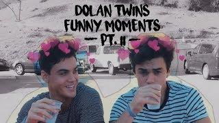 dolan twins funny moments (ii)