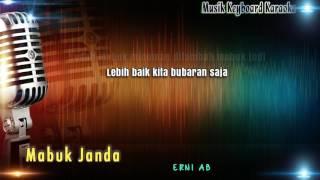 Download lagu Mabuk Janda Karaoke Tanpa Vokal