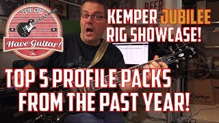 Top 5 Kemper profile packs from the last year - Kemper Jubilee Rig Showcase!