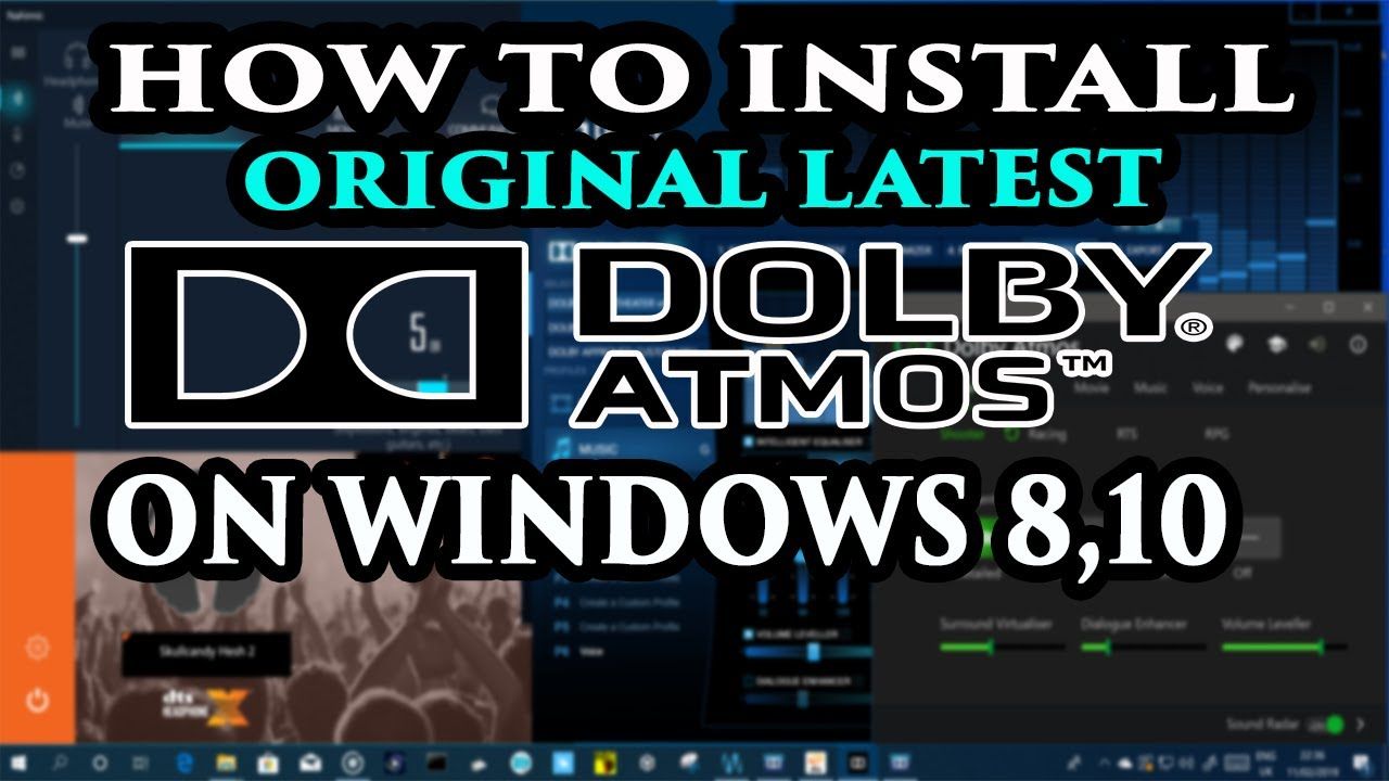 How To Install Dolby Atmos On Windows 10,10 1,8 1,8 In Pc/Laptop