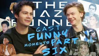 THE MAZE RUNNER CAST FUNNY MOMENTS: PART 6