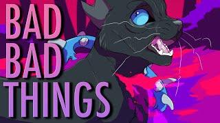 BAD BAD THINGS// Scourge PMV