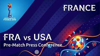 FRA v. USA - France Pre-Match Press Conference